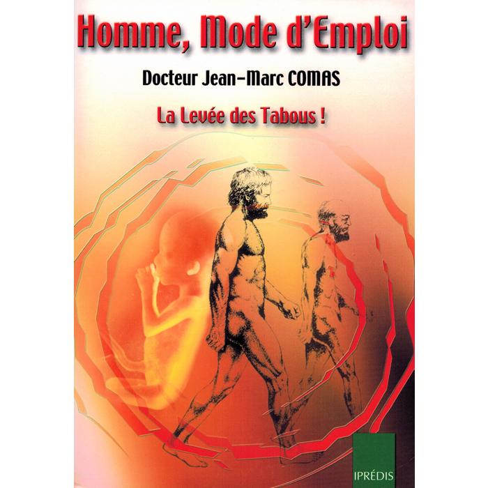 Dr Jean-Marc COMAS - Homme, mode d'emploi