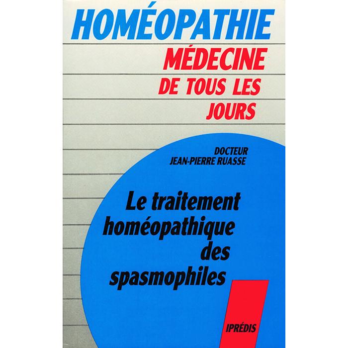 Dr Jean-Pierre RUASSE - Le traitement homéopathique des spasmophiles