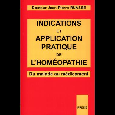Indications et application pratique<br>de l'Homéopathie<br>(Thérapeutique)