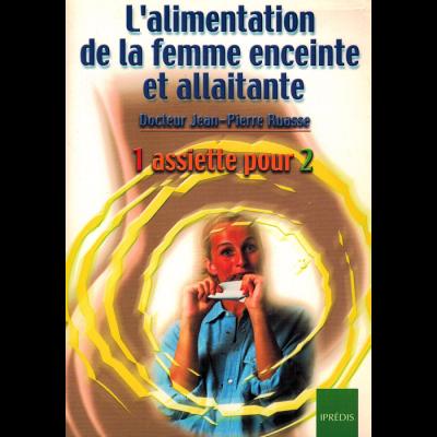 Dr Jean-Pierre RUASSE - L'alimentation de la femme enceinte et allaitante